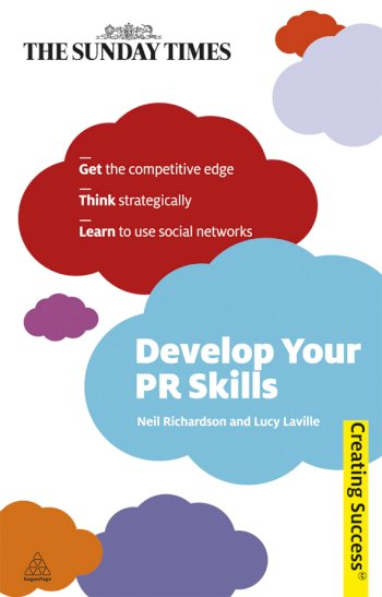 Book cover for Develop Your PR Skills a book by Neil  Richardson, Lucy  Laville