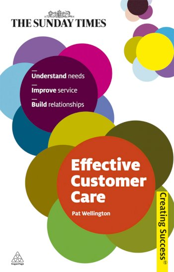 Book cover for Effective Customer Care a book by Pat  Wellington