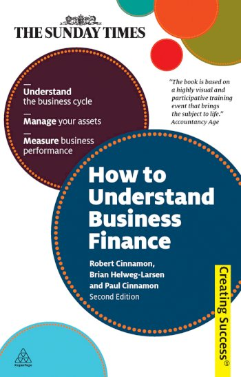 Book cover for How to Understand Business Finance a book by Bob  Cinnamon, Brian  HelwegLarsen