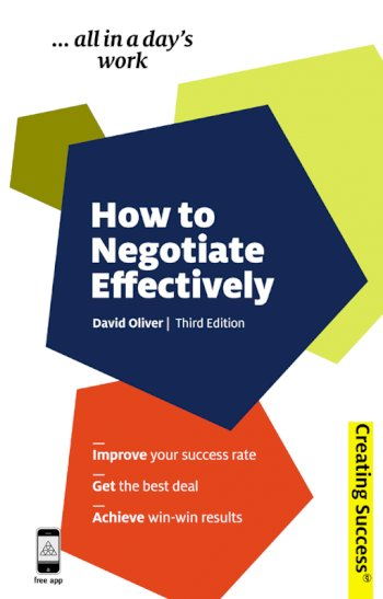 Book cover for How to Negotiate Effectively a book by David  Oliver