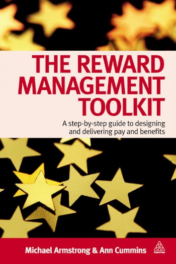 Book cover for The Reward Management Toolkit:  A Step-By-Step Guide to Designing and Delivering Pay and Benefits a book by Michael  Armstrong, Ann  Chapman
