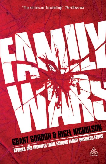 Book cover for Family Wars:  Stories and Insights from Famous Family Business Feuds a book by Grant  Gordon, Nigel  Nicholson