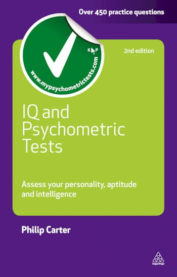 Book cover for IQ and Psychometric Tests:  Assess Your Personality Aptitude and Intelligence a book by Philip  Carter