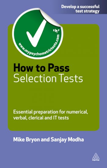 Book cover for How to Pass Selection Tests:  Essential Preparation for Numerical Verbal Clerical and IT Tests a book by Mike  Bryon, Sanjay  Modha