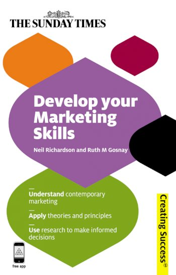 Book cover for Develop Your Marketing Skills a book by Neil  Richardson, Ruth M Gosnay