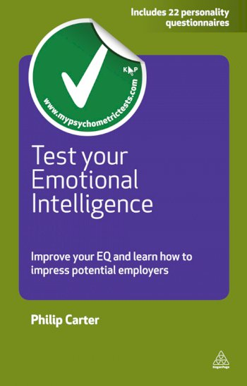 Book cover for Test Your Emotional Intelligence:  Improve Your EQ and Learn How to Impress Potential Employers a book by Philip  Carter