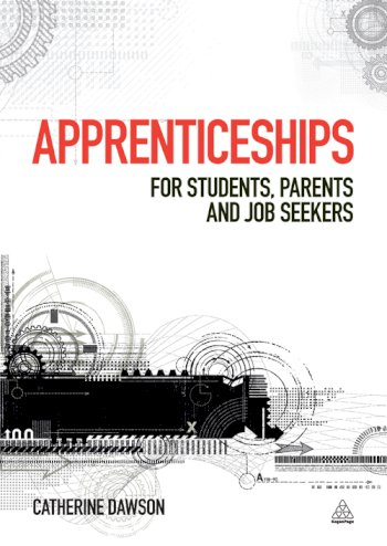 Book cover for Apprenticeships:  For Students, Parents and Job Seekers a book by Catherine  Dawson