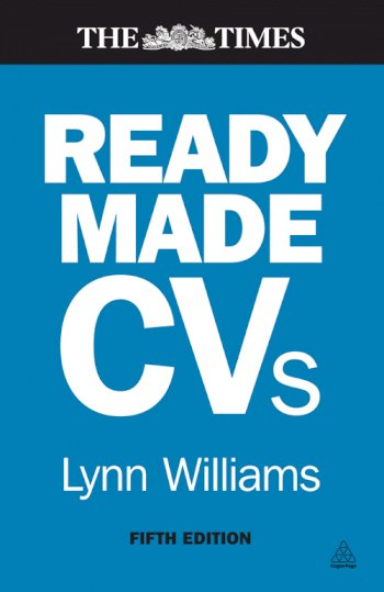 Book cover for Readymade CVs:  Winning CVs and Cover Letters for Every Type of Job a book by Lynn  Williams