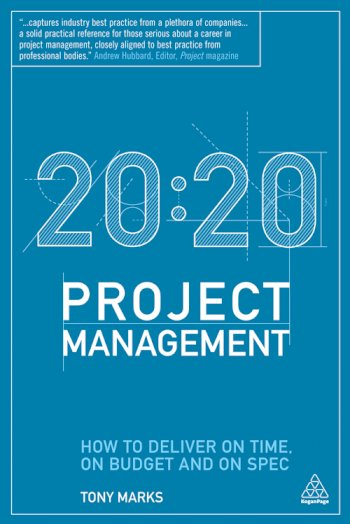 Book cover for 20: 20 Project Management a book by Tony  Marks