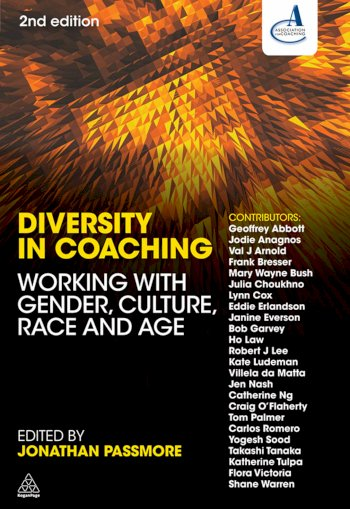 Book cover for Diversity in Coaching:  Working with Gender, Culture, Race and Age, a book by Jonathan  Passmore
