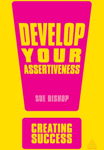 Book cover for Develop Your Assertiveness a book by Sue  Bishop