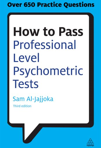 Book cover for How to Pass Professional Level Psychometric Tests:  Challenging Practice Questions for Graduate and Professional Recruitment a book by Sam  AlJajjoka