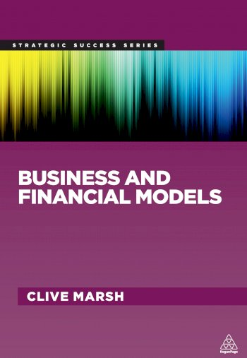 Book cover for Business and Financial Models a book by Clive  Marsh