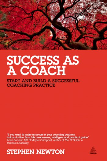 Book cover for Success as a Coach:  Start and Build a Successful Coaching Practice a book by Stephen  Newton