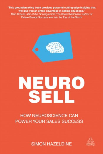 Book cover for Neuro-Sell:  How Neuroscience can Power Your Sales Success a book by Simon  Hazeldine