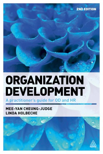 Book cover for Organization Development:  A Practitioner's Guide for OD and HR a book by Dr MeeYan  CheungJudge, Linda  Holbeche