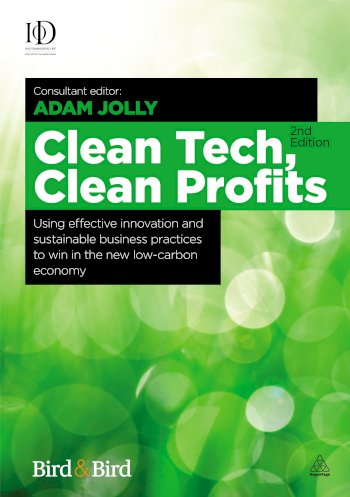 Book cover for Clean Tech Clean Profits:  Using Effective Innovation and Sustainable Business Practices to Win in the New Low-carbon Economy a book by Adam  Jolly