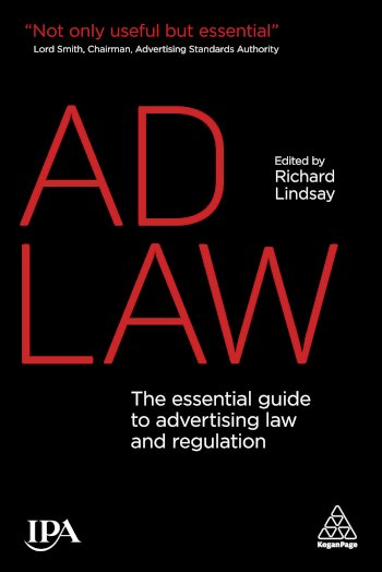 Book cover for Ad Law:  The Essential Guide to Advertising Law and Regulation a book by Richard  Lindsay