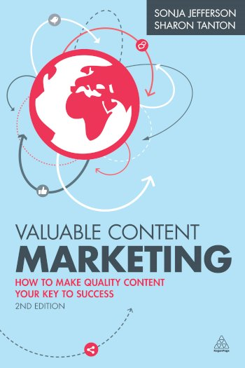 Book cover for Valuable Content Marketing:  How to Make Quality Content Your Key to Success a book by Sonja  Jefferson, Sharon  Tanton