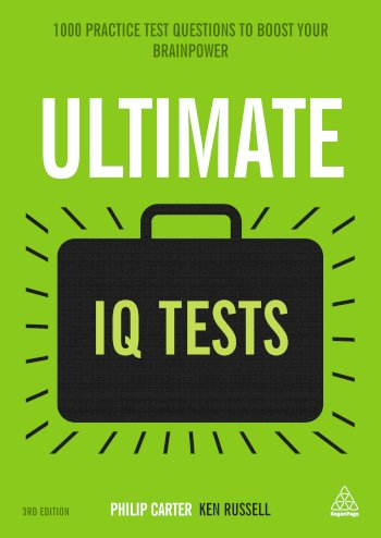 Book cover for Ultimate IQ Tests:  1000 Practice Test Questions to Boost Your Brainpower, a book by Ken  Russell, Philip  Carter
