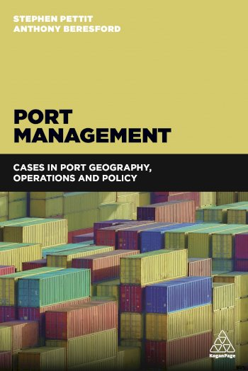 Book cover for Port Management:  Cases in Port Geography, Operations and Policy a book by Stephen  Pettit, Anthony  Beresford