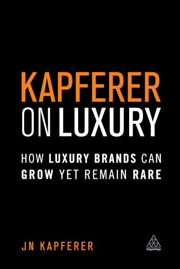 Book cover for Kapferer on Luxury:  How Luxury Brands Can Grow Yet Remain Rare a book by JeanNol  Kapferer