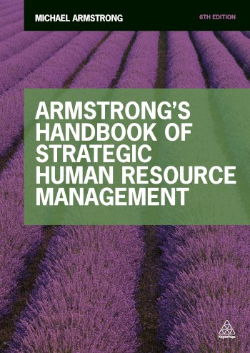 Book cover for Armstrong's Handbook of Strategic Human Resource Management a book by Michael  Armstrong