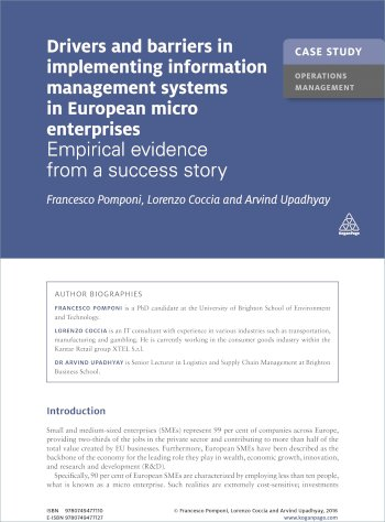 Book cover for Case Study:  Drivers and Barriers in Implementing Information Management Systems in European Micro Enterprises a book by Arvind  Upadhyay, Lorenzo  Coccia, Francesco  Pomponi