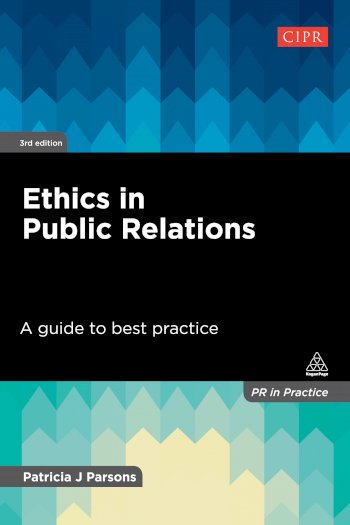 Book cover for Ethics in Public Relations:  A Guide to Best Practice a book by Patricia J Parsons