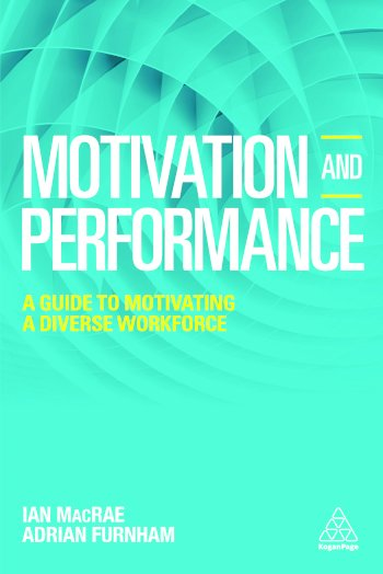 Book cover for Motivation and Performance:  A Guide to Motivating a Diverse Workforce a book by Adrian  Furnham, Ian  MacRae