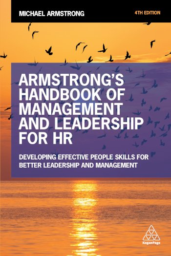 Book cover for Armstrong's Handbook of Management and Leadership for HR:  Developing Effective People Skills for Better Leadership and Management, a book by Michael  Armstrong