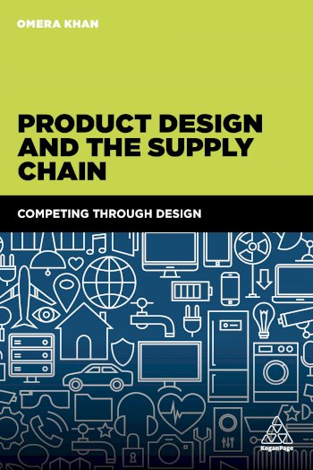 Book cover for Product Design and the Supply Chain:  Competing Through Design a book by Omera  Khan