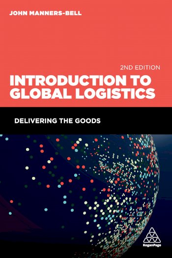 Book cover for Introduction to Global Logistics:  Delivering the Goods a book by John  MannersBell