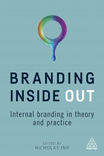 Book cover for Branding Inside Out:  Internal Branding in Theory and Practice a book by Nicholas  Ind