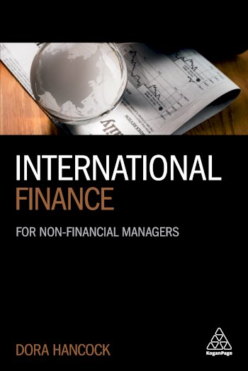 Book cover for International Finance:  For Non-Financial Managers a book by Dora  Hancock