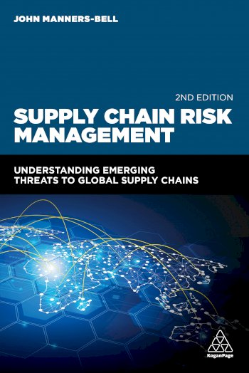 Book cover for Supply Chain Risk Management:  Understanding Emerging Threats to Global Supply Chains a book by John  MannersBell