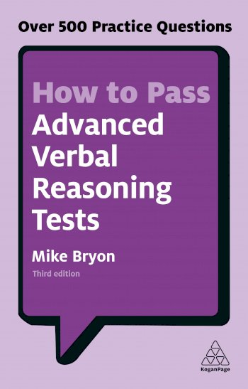 Book cover for How to Pass Advanced Verbal Reasoning Tests:  Over 500 Practice Questions a book by Mike  Bryon