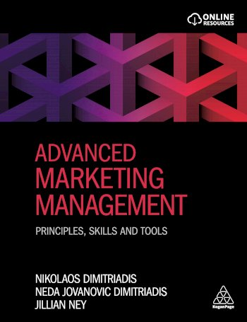 Book cover for Advanced Marketing Management:  Principles, Skills and Tools a book by Dr Nikolaos  Dimitriadis, Neda Jovanovic Dimitriadis, Dr Jillian  Ney