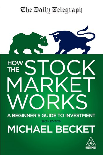 Book cover for How the Stock Market Works:  A Beginner's Guide to Investment a book by Michael  Becket
