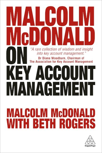 Book cover for Malcolm McDonald on Key Account Management a book by Malcolm  McDonald, Beth  Rogers