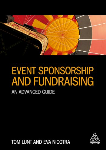 Book cover for Event Sponsorship and Fundraising:  An Advanced Guide a book by Tom  Lunt, Eva  Nicotra