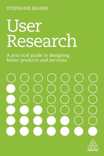 Book cover for User Research:  A Practical Guide to Designing Better Products and Services a book by Stephanie  Marsh