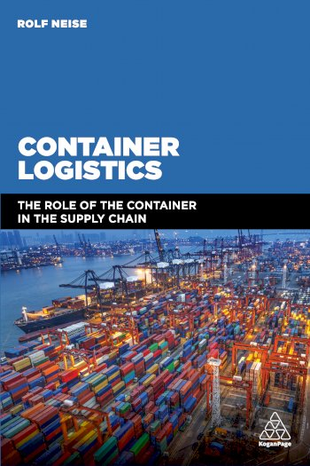 Book cover for Container Logistics:  The Role of the Container in the Supply Chain a book by Dr Rolf  Neise