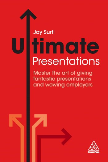 Book cover for Ultimate Presentations:  Master the Art of Giving Fantastic Presentations and Wowing Employers a book by Jay  Surti