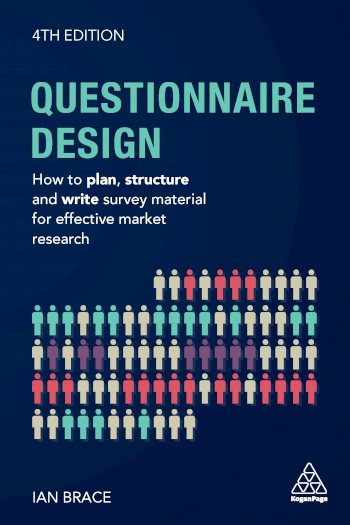 Book cover for Questionnaire Design:  How to Plan, Structure and Write Survey Material for Effective Market Research a book by Ian  Brace