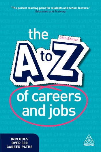 Book cover for The A-Z of Careers and Jobs a book by Kogan Page Editorial