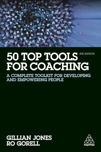 Book cover for 50 Top Tools for Coaching:  A Complete Toolkit for Developing and Empowering People a book by Gillian  Jones, Ro  Gorell