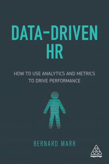 Book cover for Data-Driven HR:  How to Use Analytics and Metrics to Drive Performance a book by Bernard  Marr