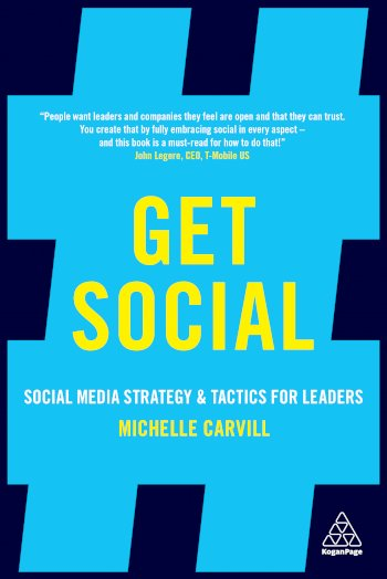 Book cover for Get Social:  Social Media Strategy and Tactics for Leaders a book by Michelle  Carvill