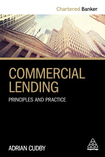 Book cover for Commercial Lending:  Principles and Practice a book by Adrian  Cudby